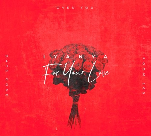 cover art for For Your Love by Iyanya