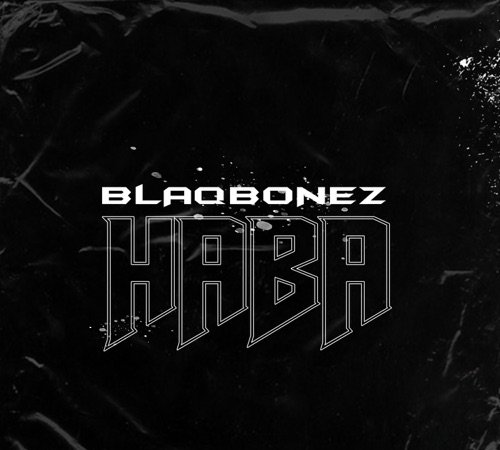 Cover art for Haba by Blaqbonez