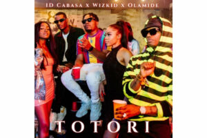 Cover art for Totori by Olamide, Wizkid, ID Cabasa