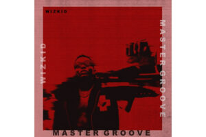 Cover art for Master Groove by Wizkid