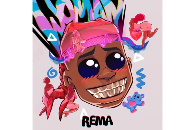 Rema - Woman « NaijaBanging Media | Mp3 Download